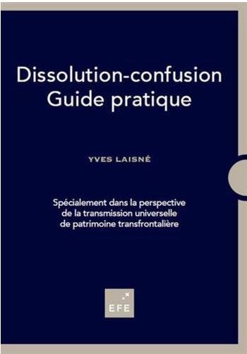 Comprendre la dissolution-confusion. Rencontre avec Yves Laisné, auteur du livre de référence sur le mécanisme