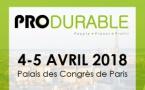 PRODURABLE, 4 & 5 avril 2018 à PARIS